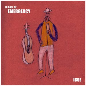 In Case of Emergency, ICOE EP - Produced by Arron Storey