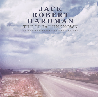 Jack Robert Hardman, The Great Unknown featuring guitar by Arron Storey